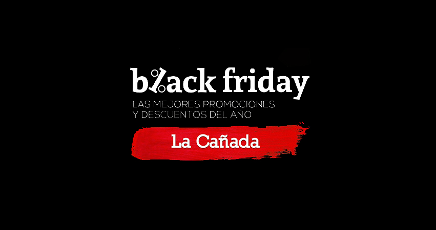 black-friday en la cañada de san urbano